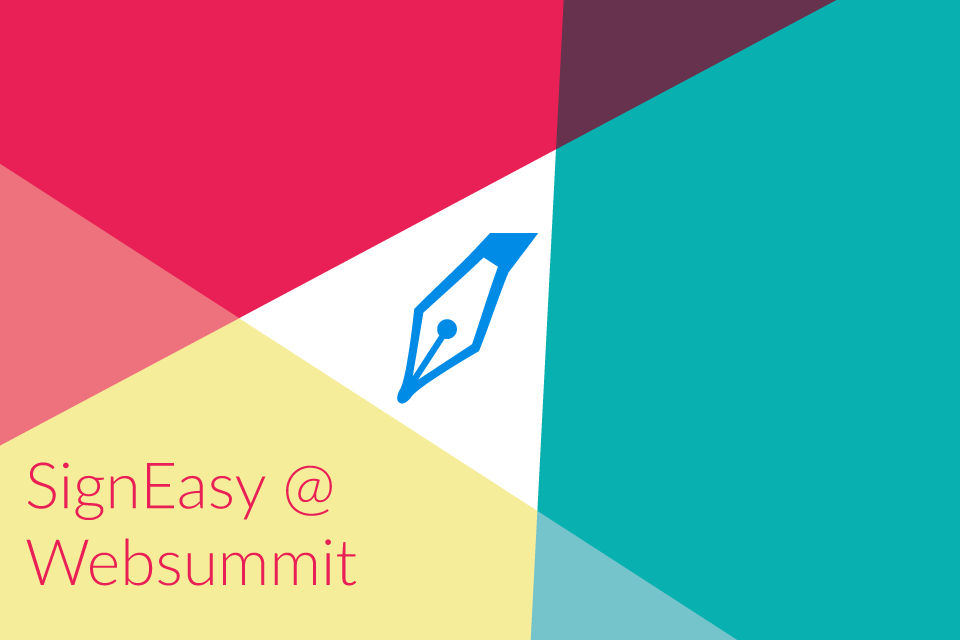 SignEasy is exhibiting as a Beta startup at Web Summit
